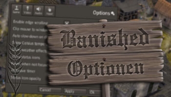 Banished Optionen